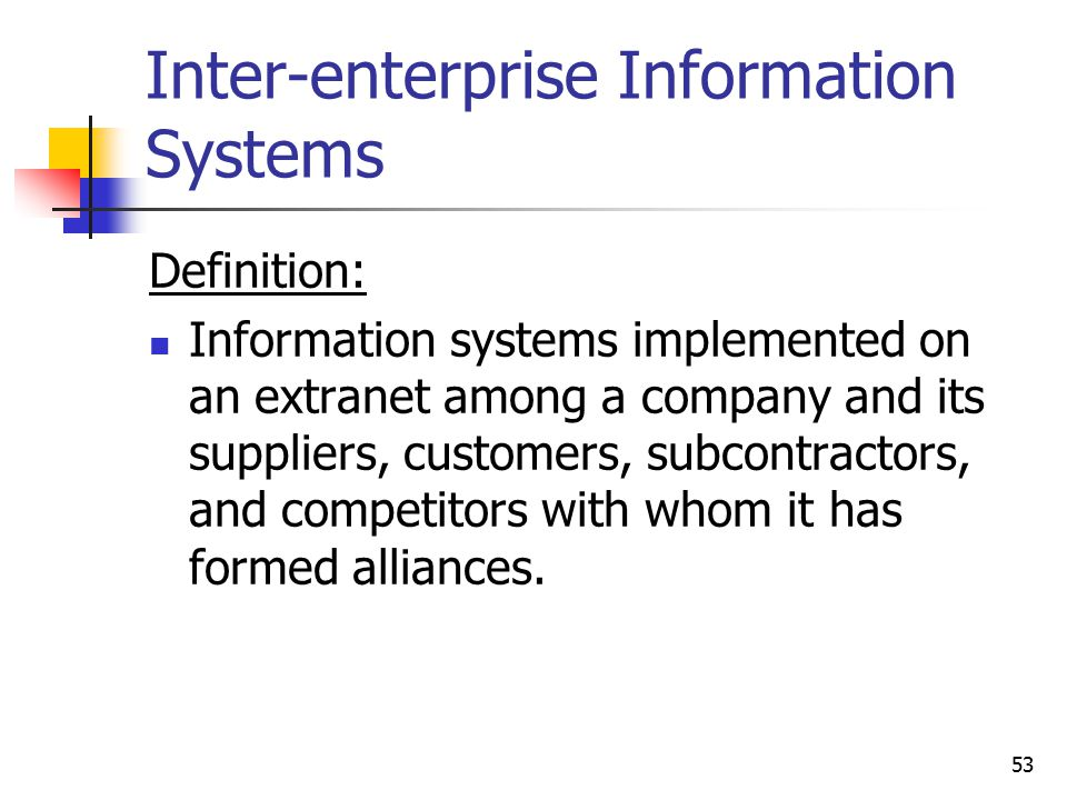 Inter-enterprise Information Systems