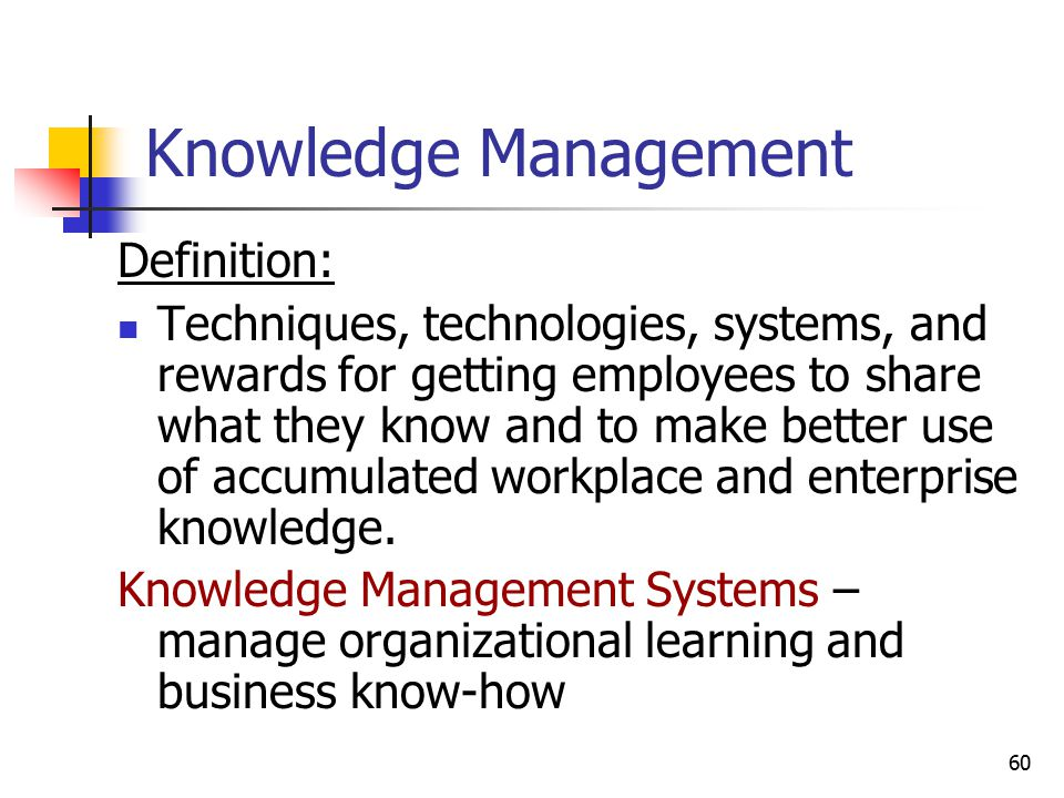 Knowledge Management Definition:
