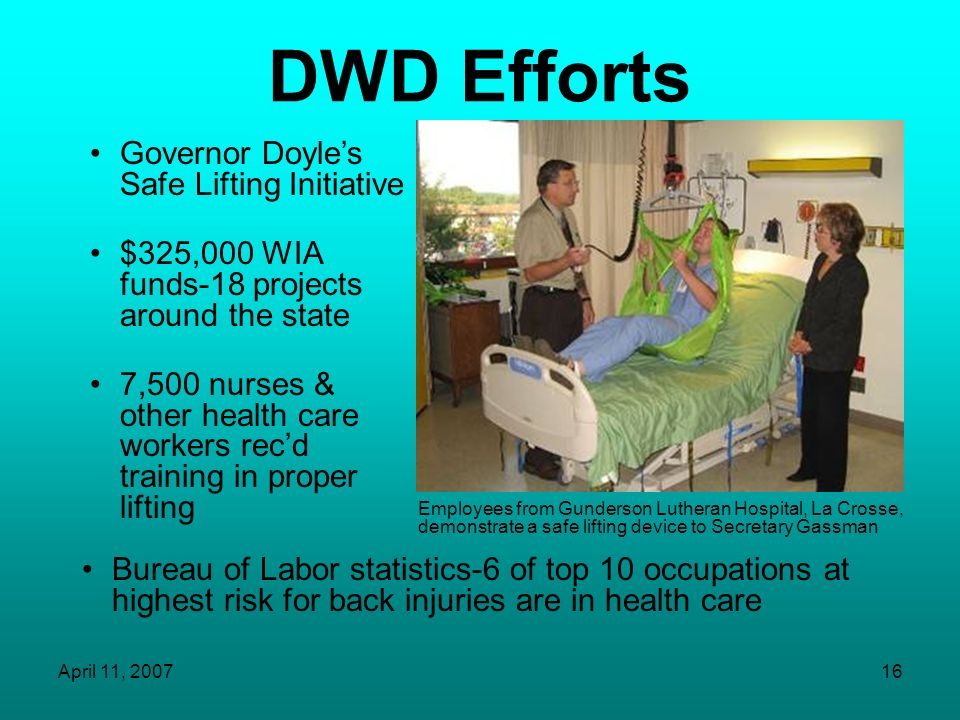 DWD Efforts Governor Doyle's Safe Lifting Initiative