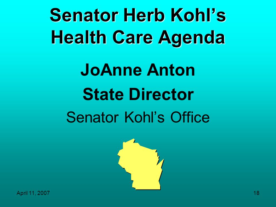 Senator Herb Kohl's Health Care Agenda