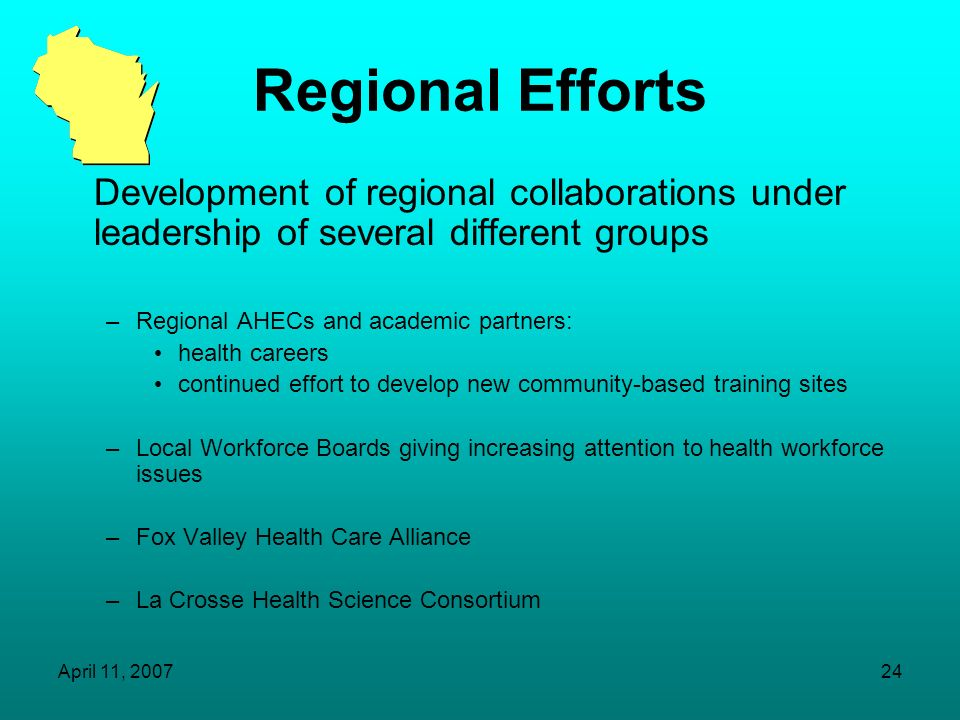 Regional Efforts Development of regional collaborations under leadership of several different groups.