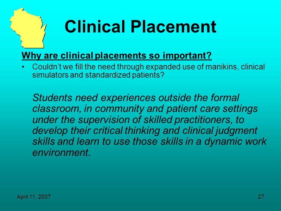 Clinical Placement Why are clinical placements so important