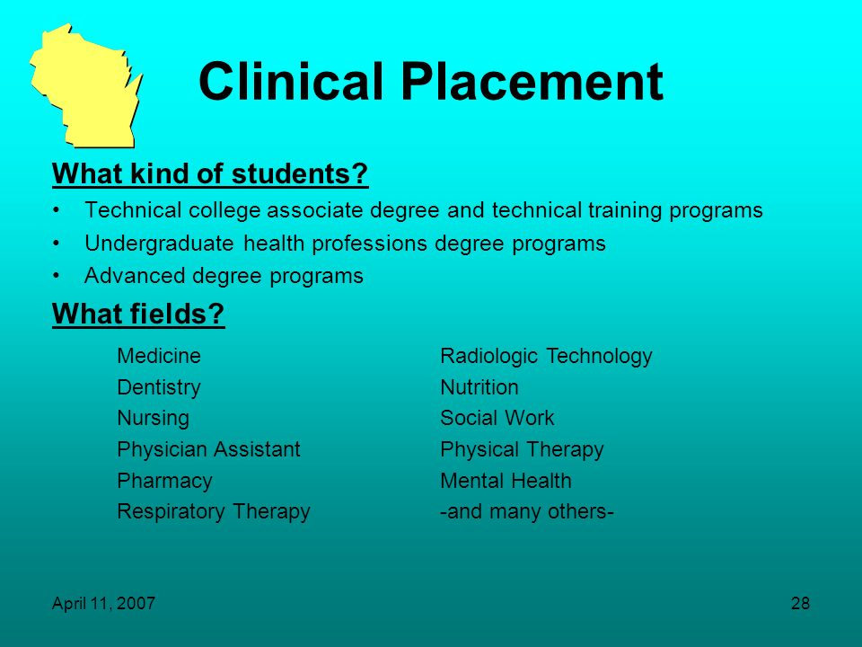 Clinical Placement What kind of students What fields