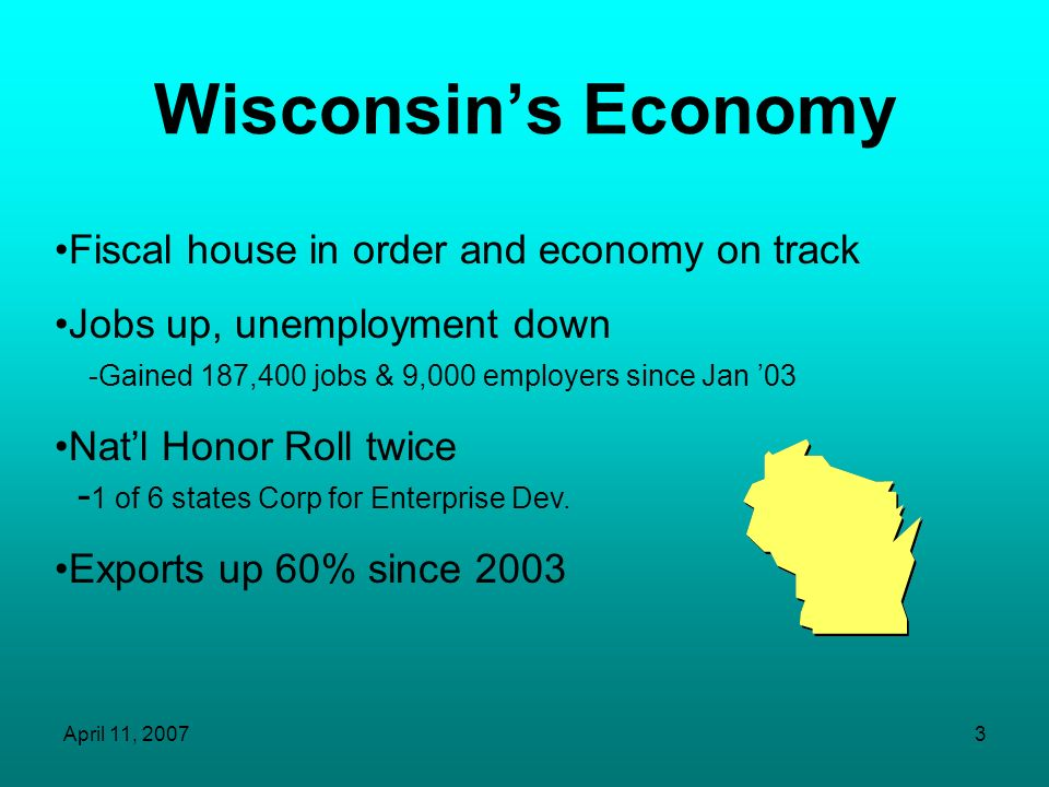 Wisconsin's Economy Fiscal house in order and economy on track