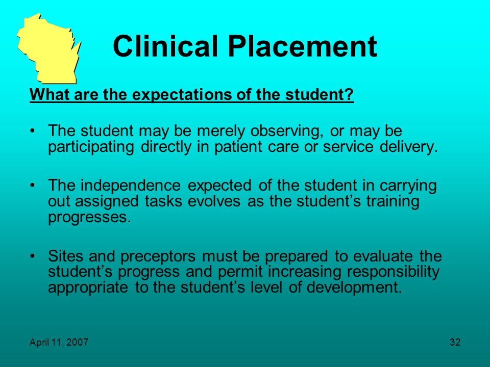 Clinical Placement What are the expectations of the student