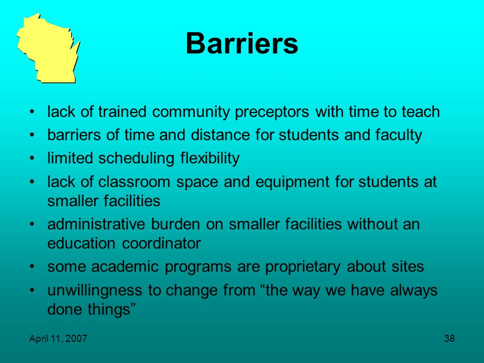 Barriers lack of trained community preceptors with time to teach