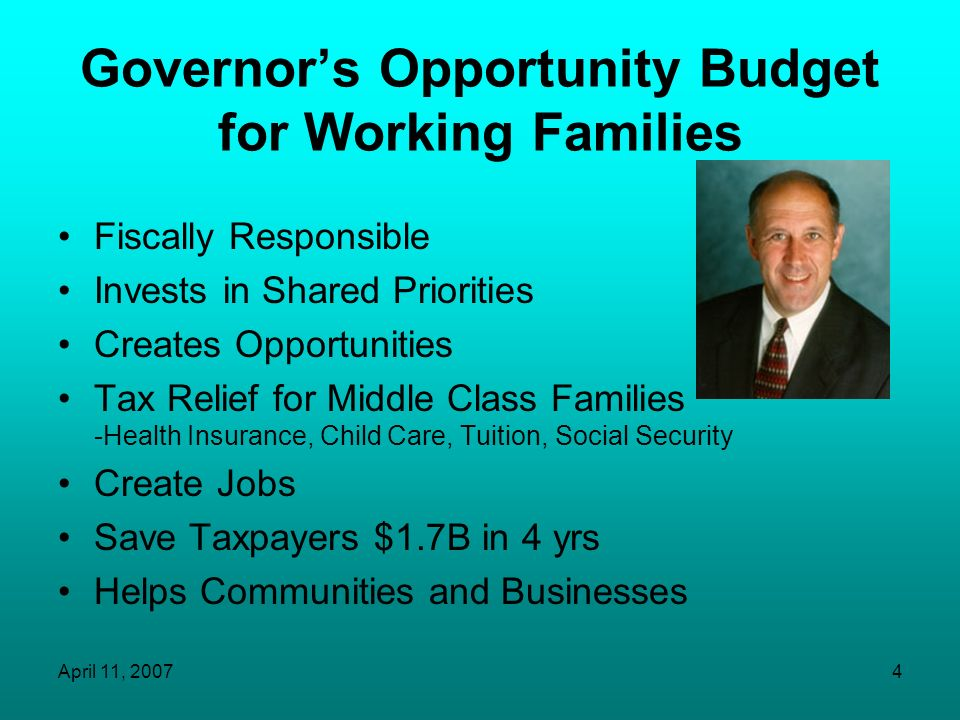 Governor's Opportunity Budget for Working Families