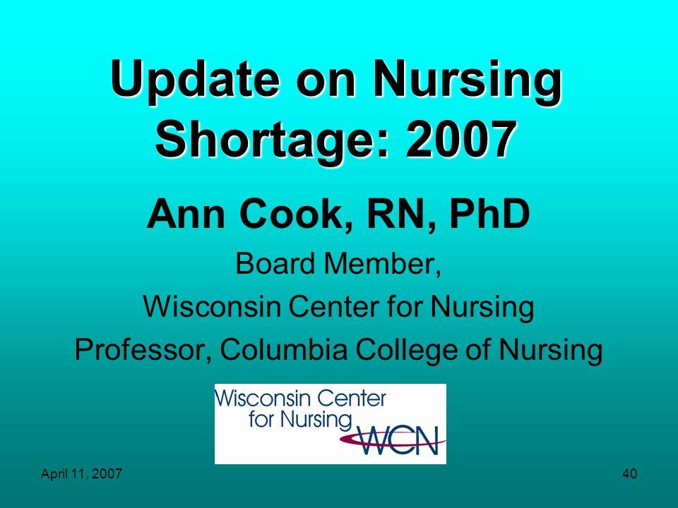 Update on Nursing Shortage: 2007