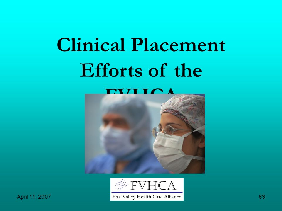Clinical Placement Efforts of the FVHCA