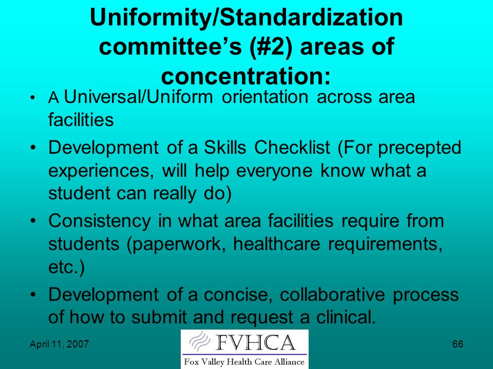 Uniformity/Standardization committee's (#2) areas of concentration: