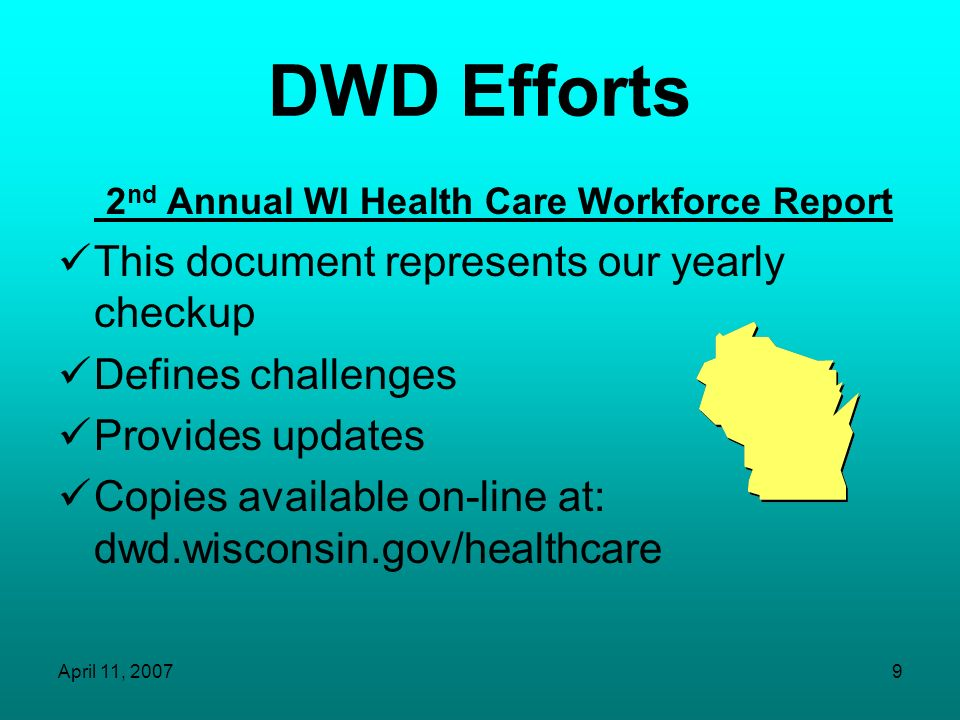 DWD Efforts 2nd Annual WI Health Care Workforce Report
