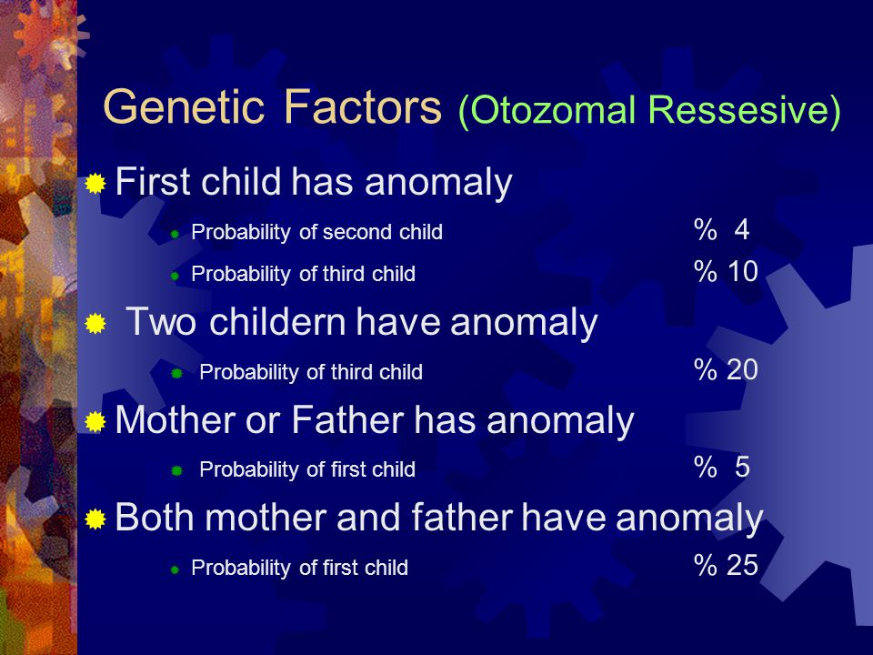 Genetic Factors (Otozomal Ressesive)