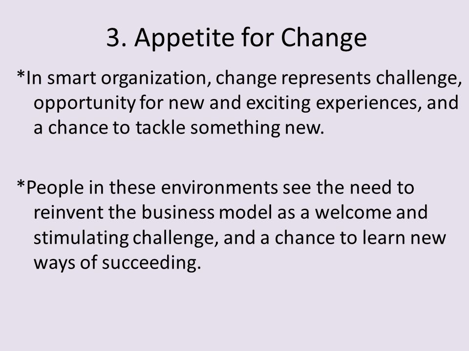 3. Appetite for Change