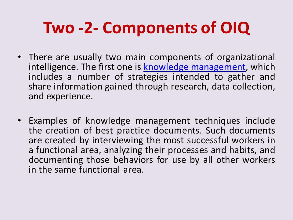 Two -2- Components of OIQ