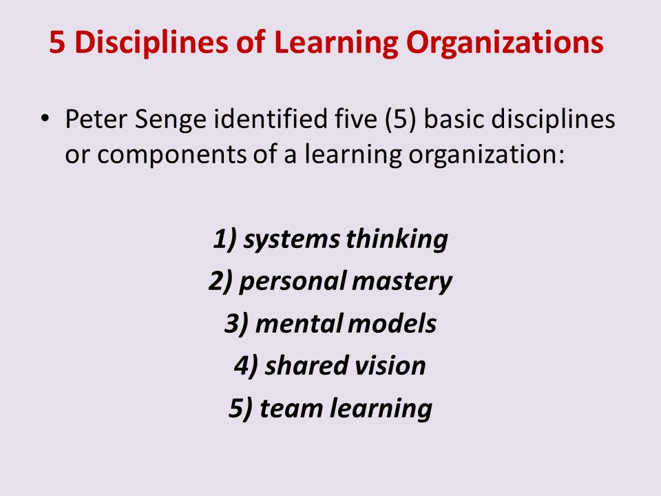 5 Disciplines of Learning Organizations