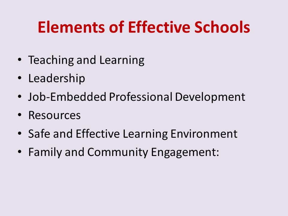 Elements of Effective Schools