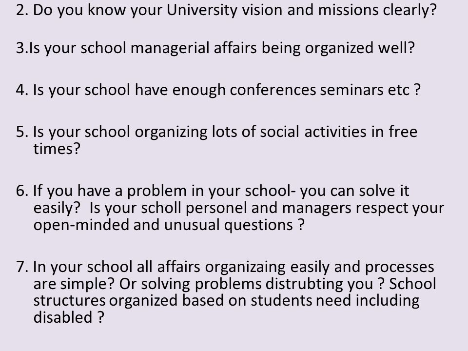 2. Do you know your University vision and missions clearly