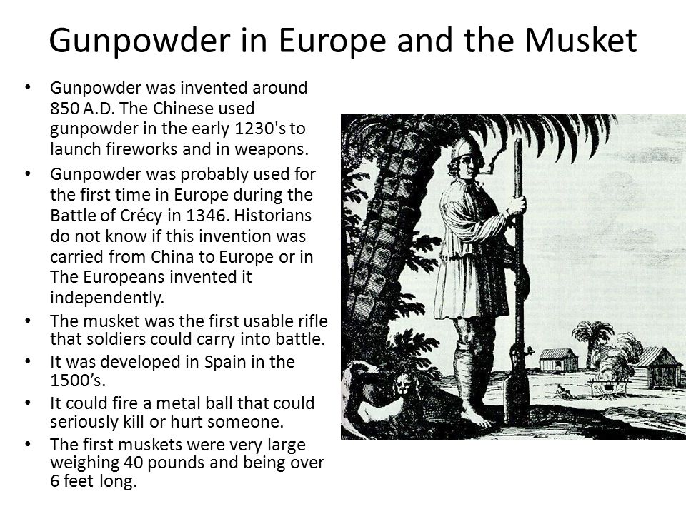 Gunpowder in Europe and the Musket