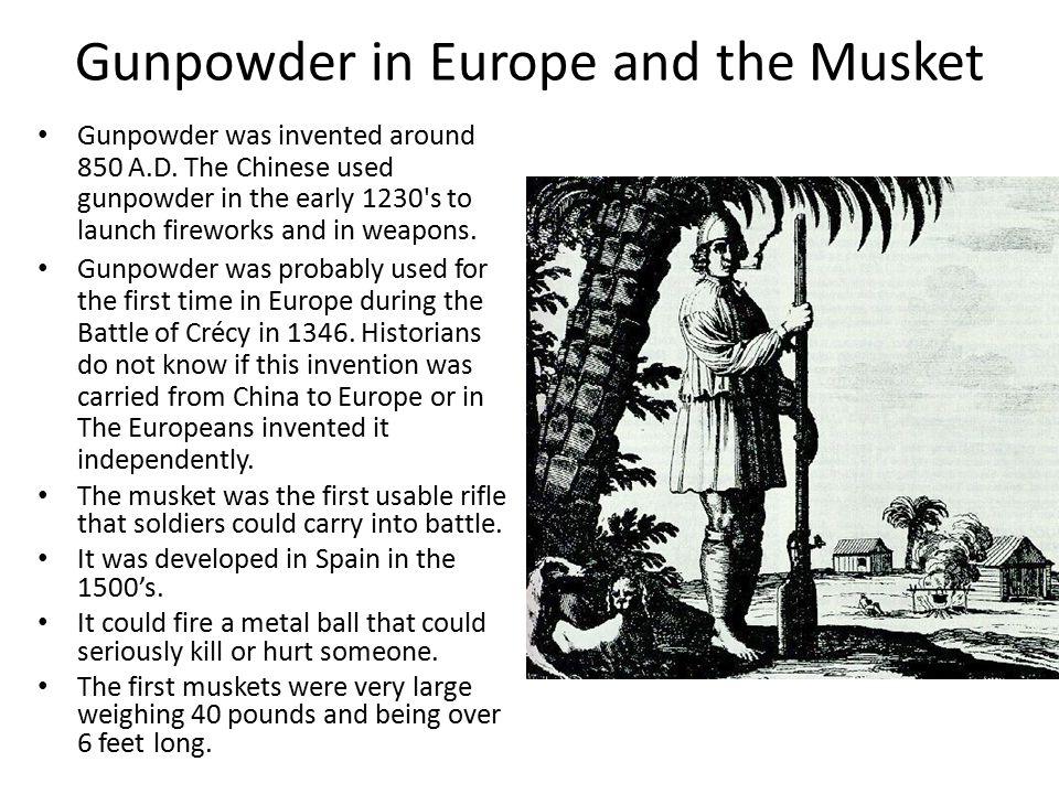 Gunpowder in Europe and the Musket