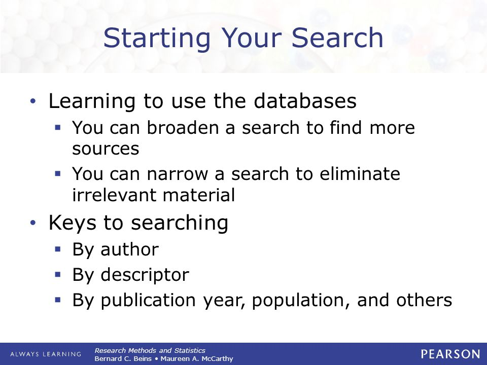 Starting Your Search Learning to use the databases Keys to searching