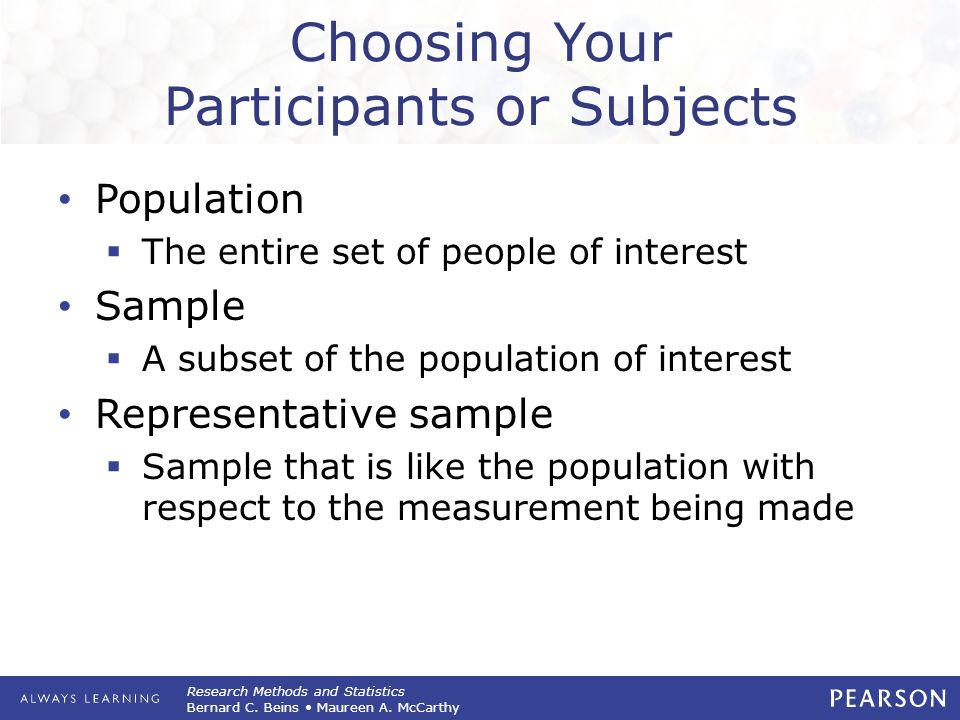 Choosing Your Participants or Subjects