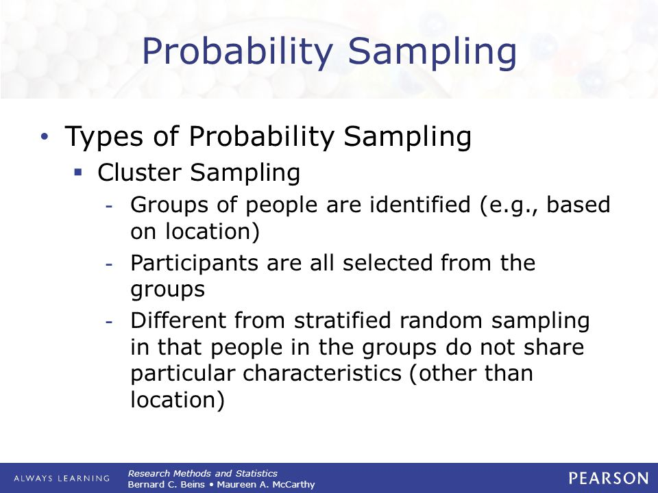 Probability Sampling Types of Probability Sampling Cluster Sampling
