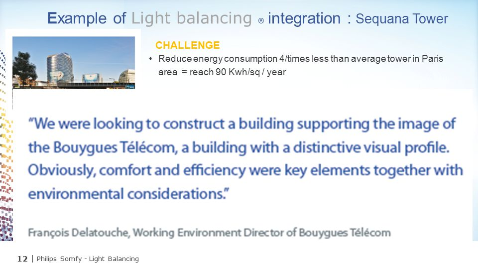 Example of Light balancing ® integration : Sequana Tower
