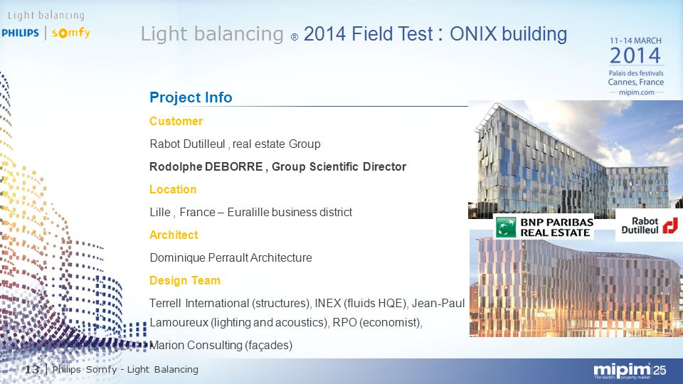 Light balancing ® 2014 Field Test : ONIX building
