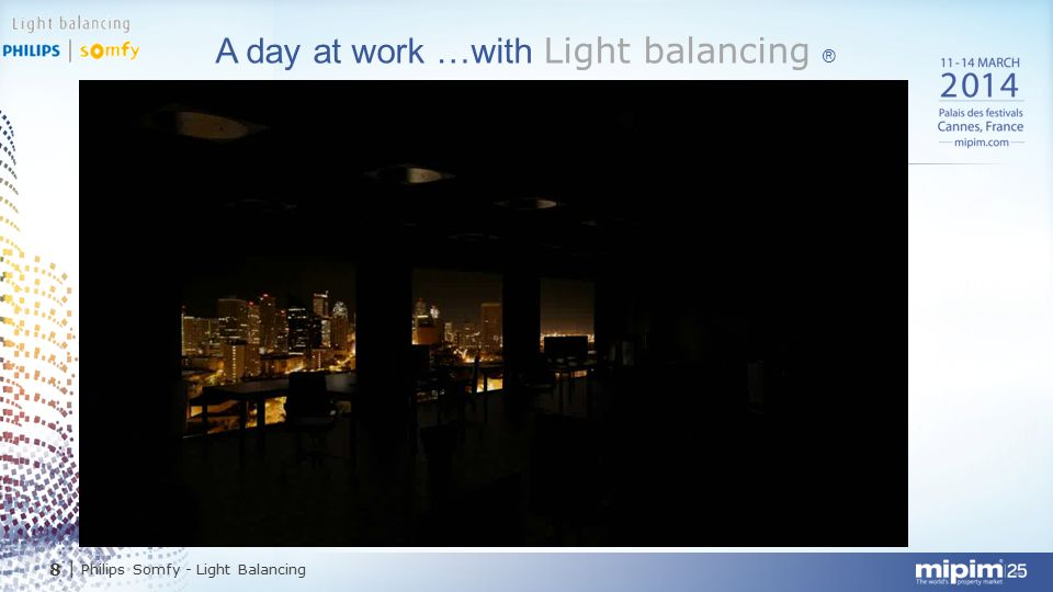 A day at work …with Light balancing ®