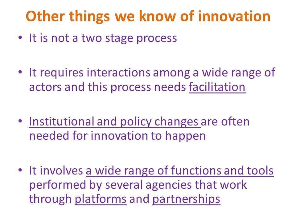 Other things we know of innovation