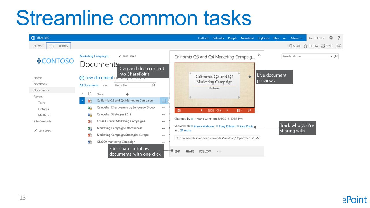 Streamline common tasks