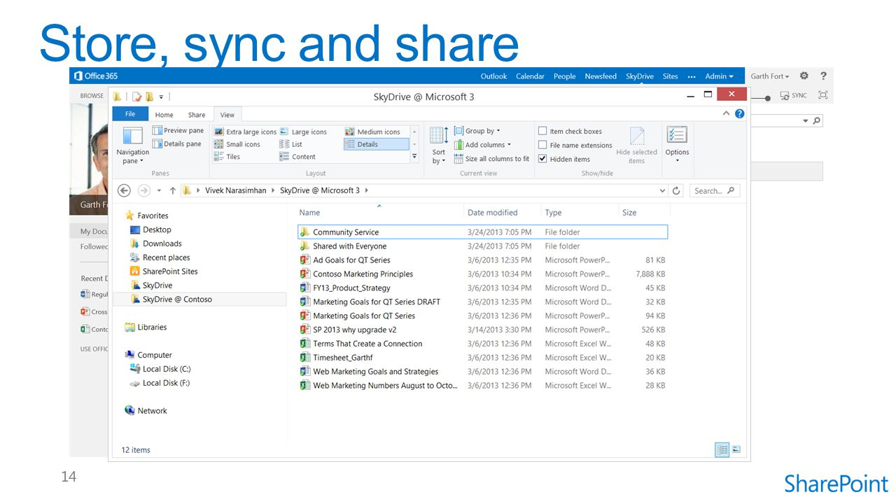 Store, sync and share Store, share and sync your documents with SkyDrive Pro