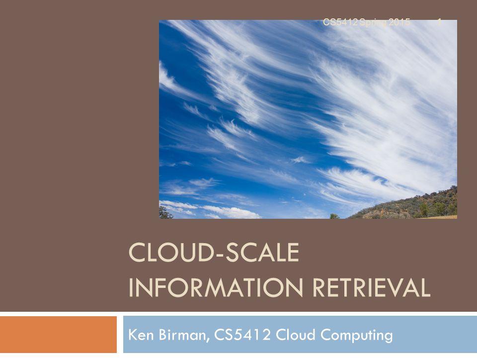 Cloud-Scale Information Retrieval