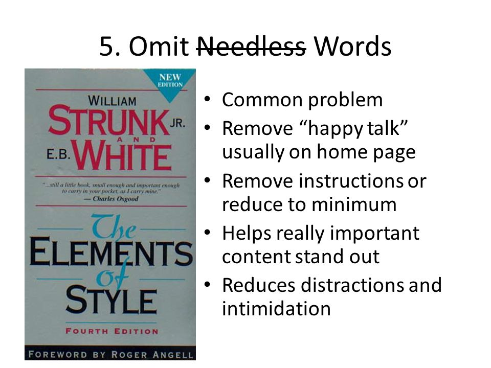 5. Omit Needless Words Common problem