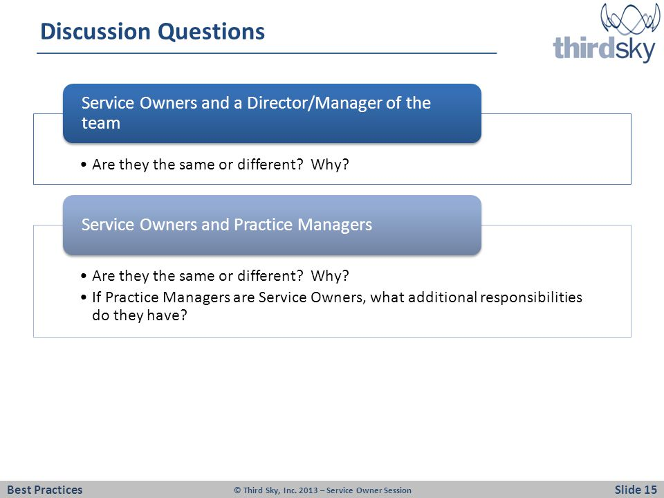Discussion Questions Service Owners and a Director/Manager of the team