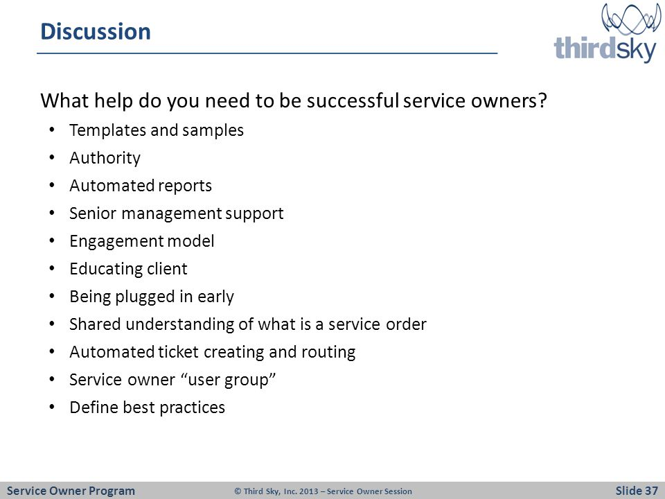 Discussion What help do you need to be successful service owners