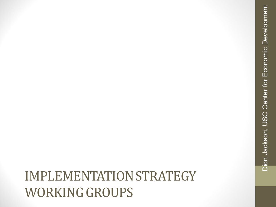 Implementation strategy working groups
