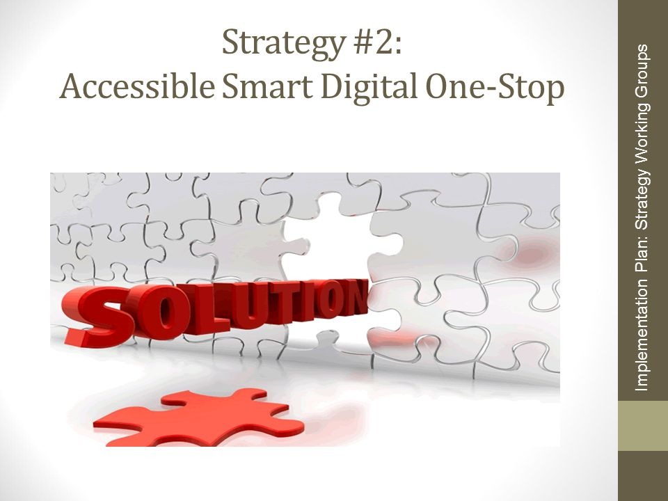 Strategy #2: Accessible Smart Digital One-Stop