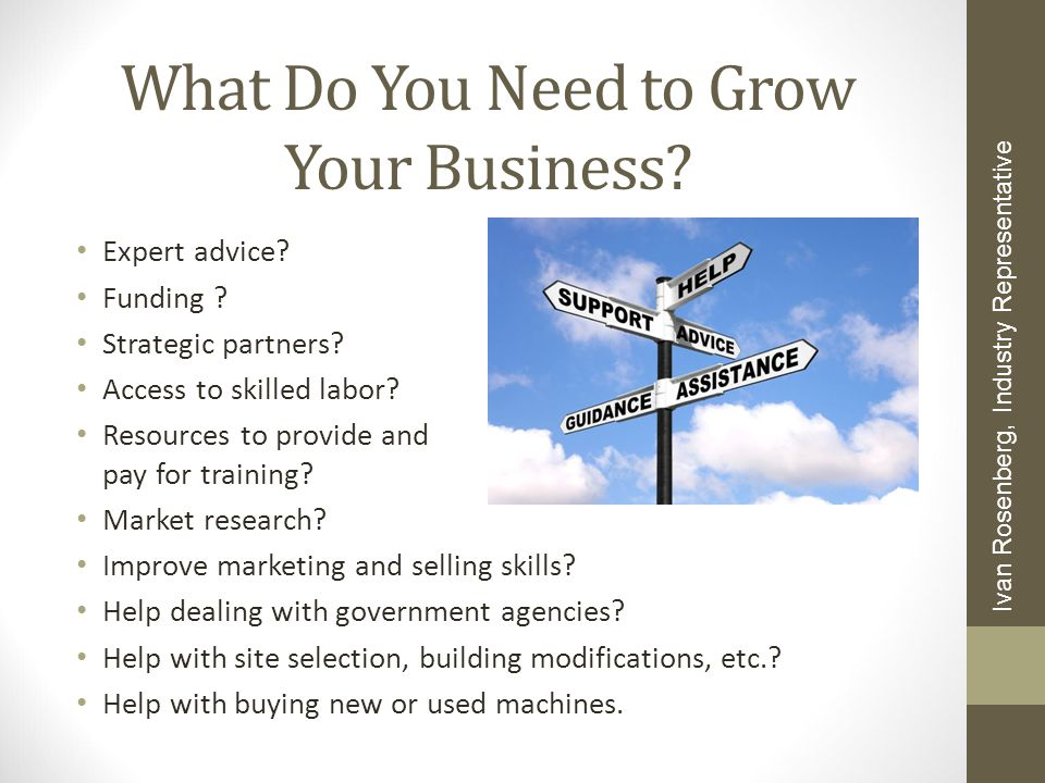 What Do You Need to Grow Your Business