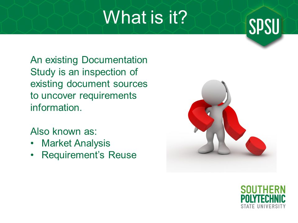 What is it An existing Documentation Study is an inspection of existing document sources to uncover requirements information.