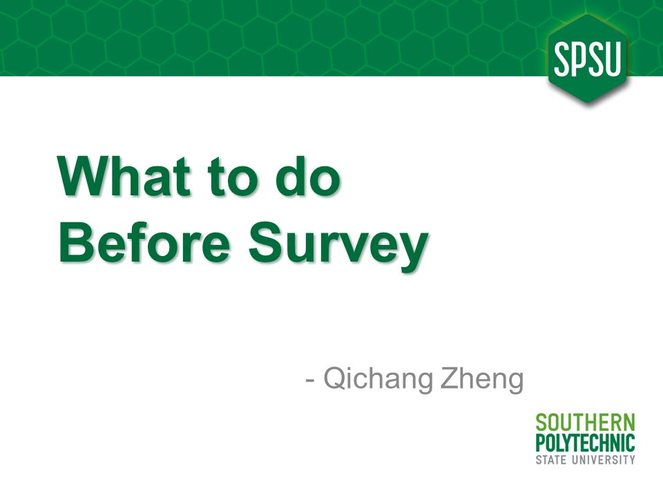 What to do Before Survey