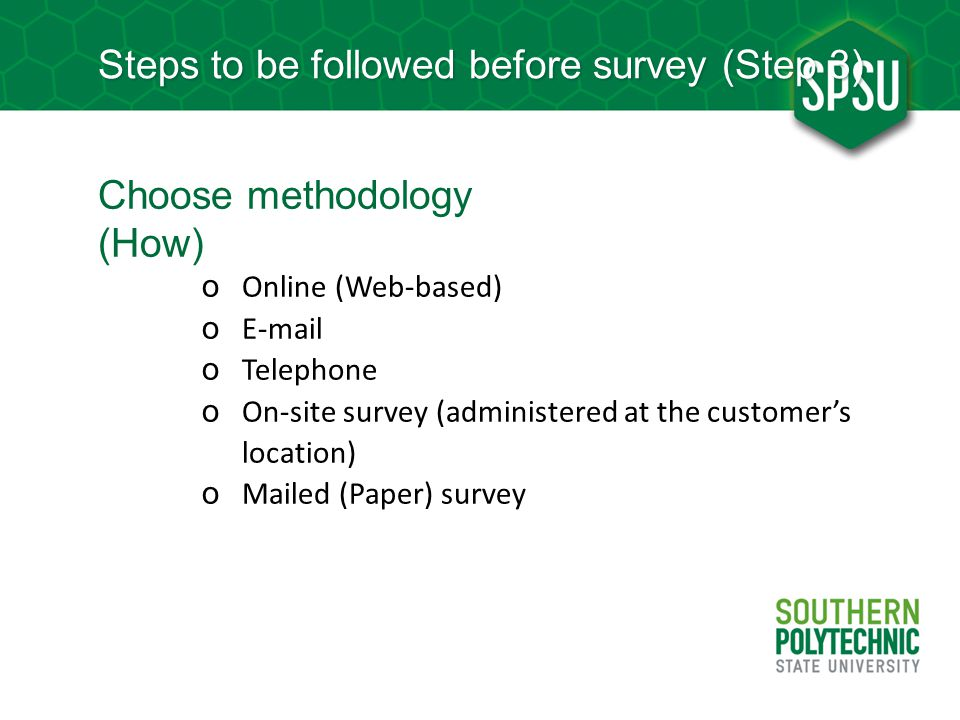Steps to be followed before survey (Step 3)