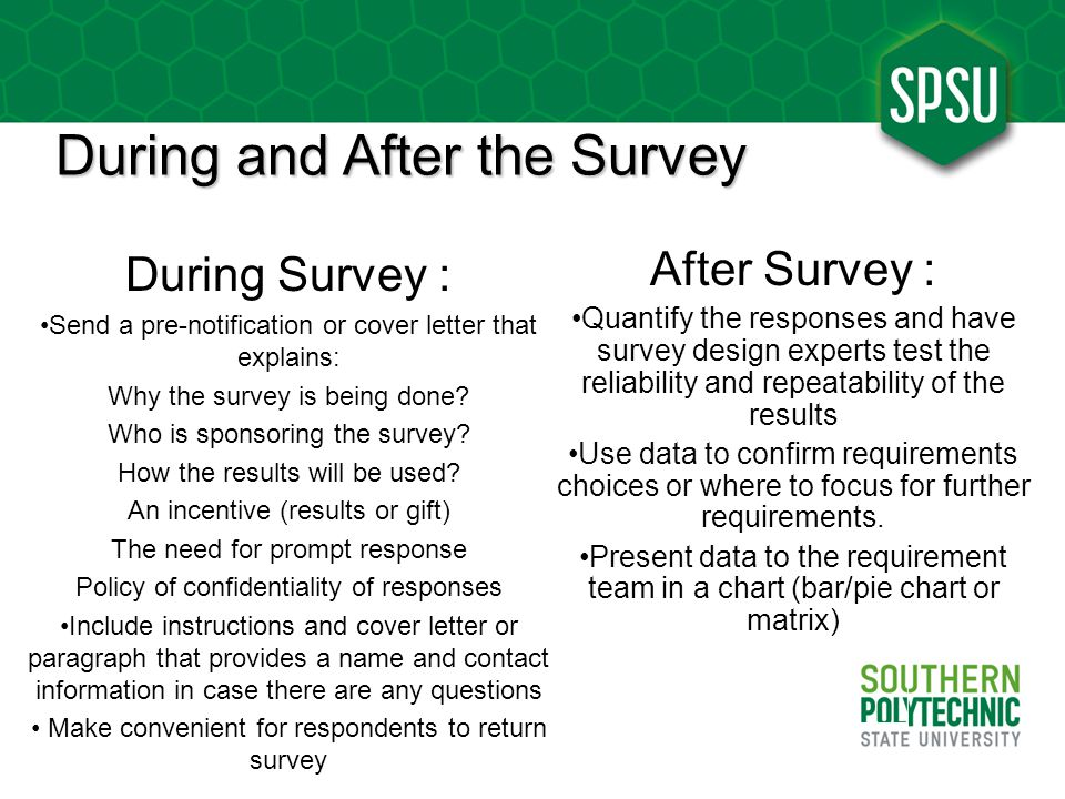 During and After the Survey