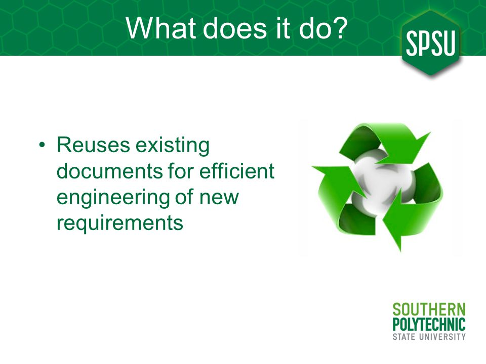 What does it do Reuses existing documents for efficient engineering of new requirements