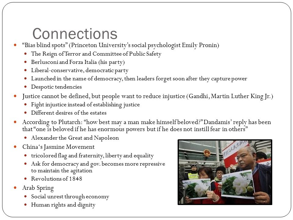 Connections Bias blind spots (Princeton University's social psychologist Emily Pronin) The Reign of Terror and Committee of Public Safety.