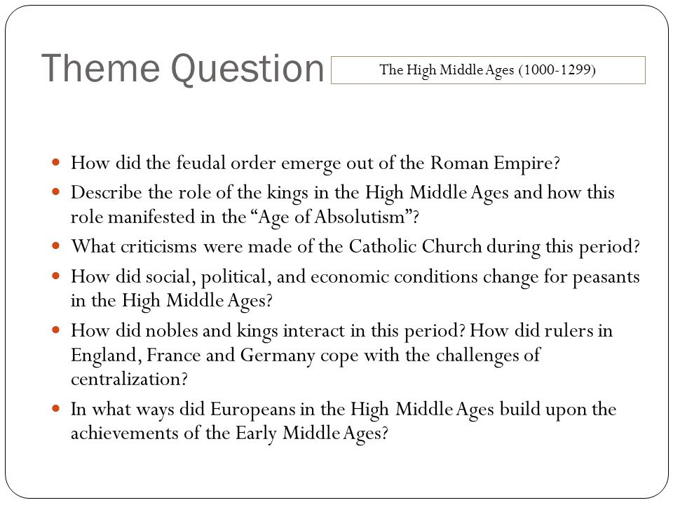 The High Middle Ages (1000-1299)