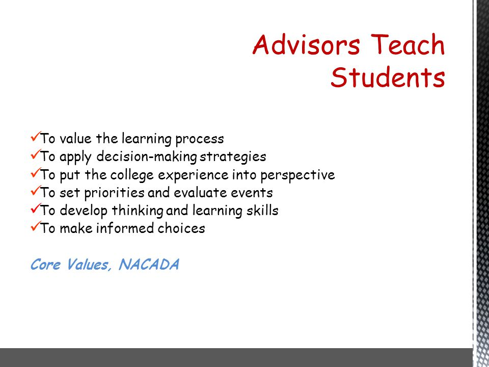 Advisors Teach Students