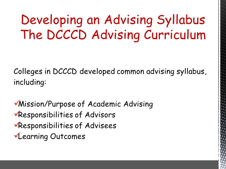 Developing an Advising Syllabus The DCCCD Advising Curriculum