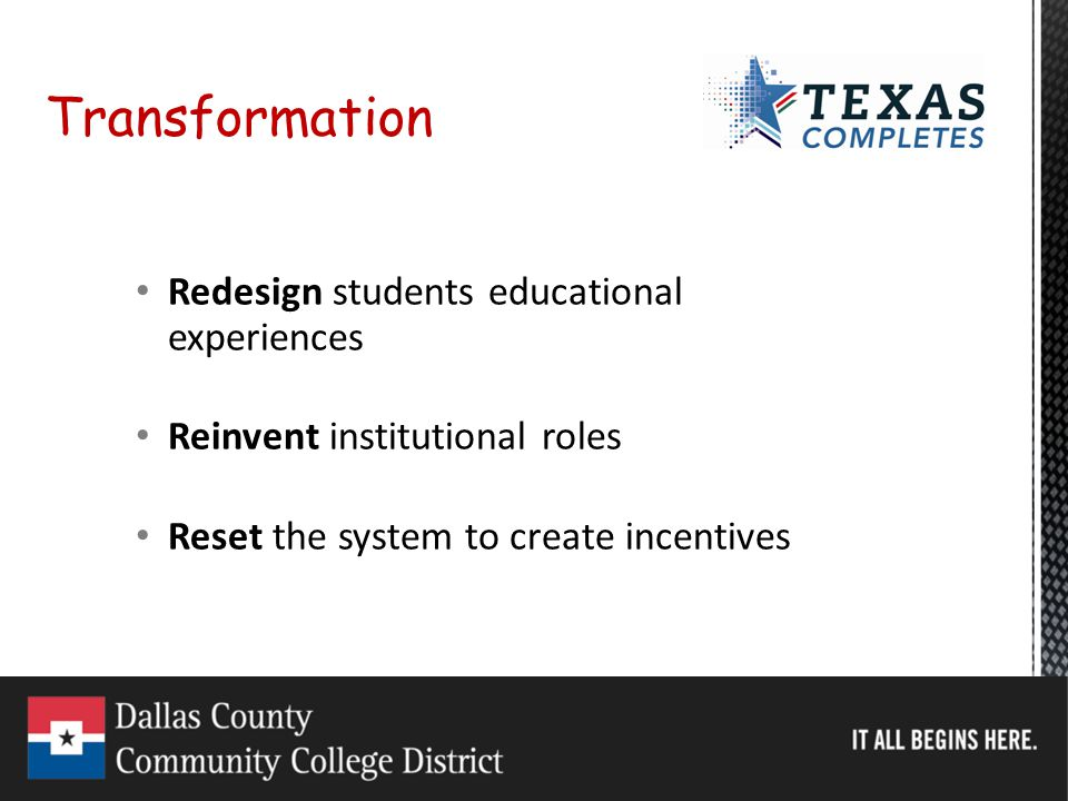 Transformation Redesign students educational experiences