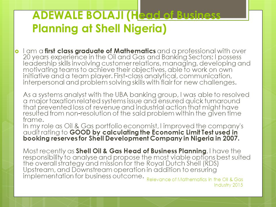 ADEWALE BOLAJI (Head of Business Planning at Shell Nigeria)